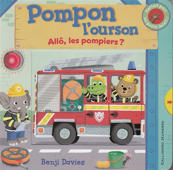 Pompon l'ourson ; allô, les pompiers ?