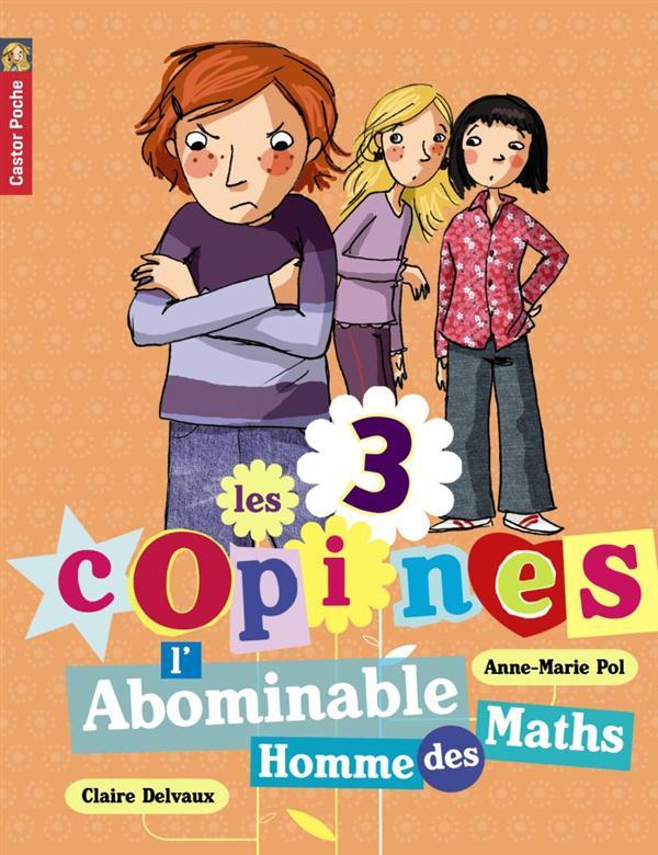 Les 3 copines T.3 ; l'abominable homme des maths