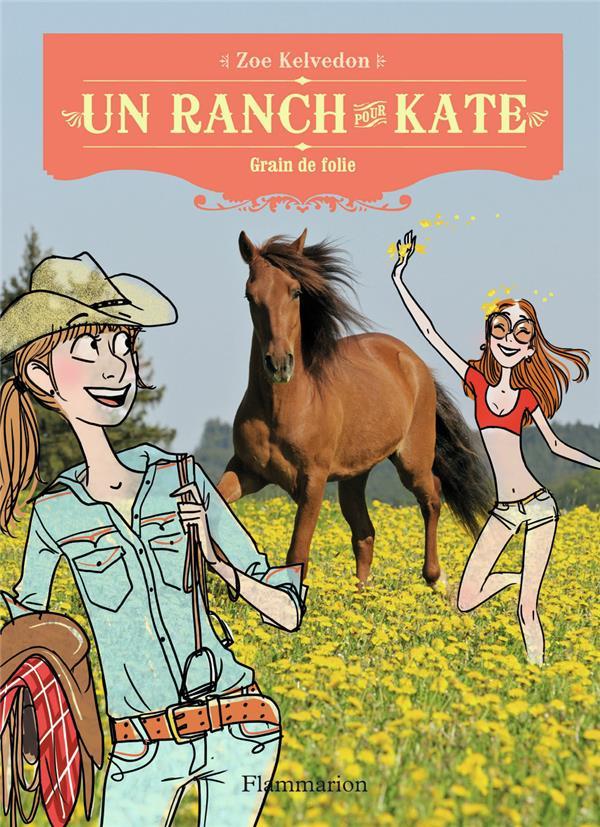 Un ranch pour Kate t.5 ; un retour orageux