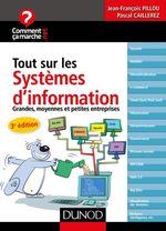 Vente Livre Numérique : Tout sur les systèmes d'information - 3e édition  - Jean-François Pillou - Pascal Caillerez