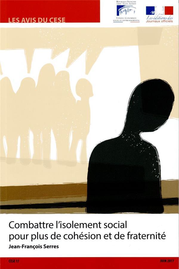 Combattre l'isolement social pour plus de cohésion et de fraternité