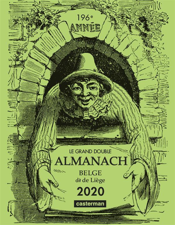 Le grand double almanach belge, dit de Liège 2020