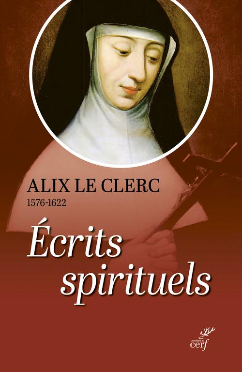 écrits spirituels : témoignages et débuts de la congrégation Notre-Dame