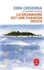 Couverture de La Grammaire Est Une Chanson Douce