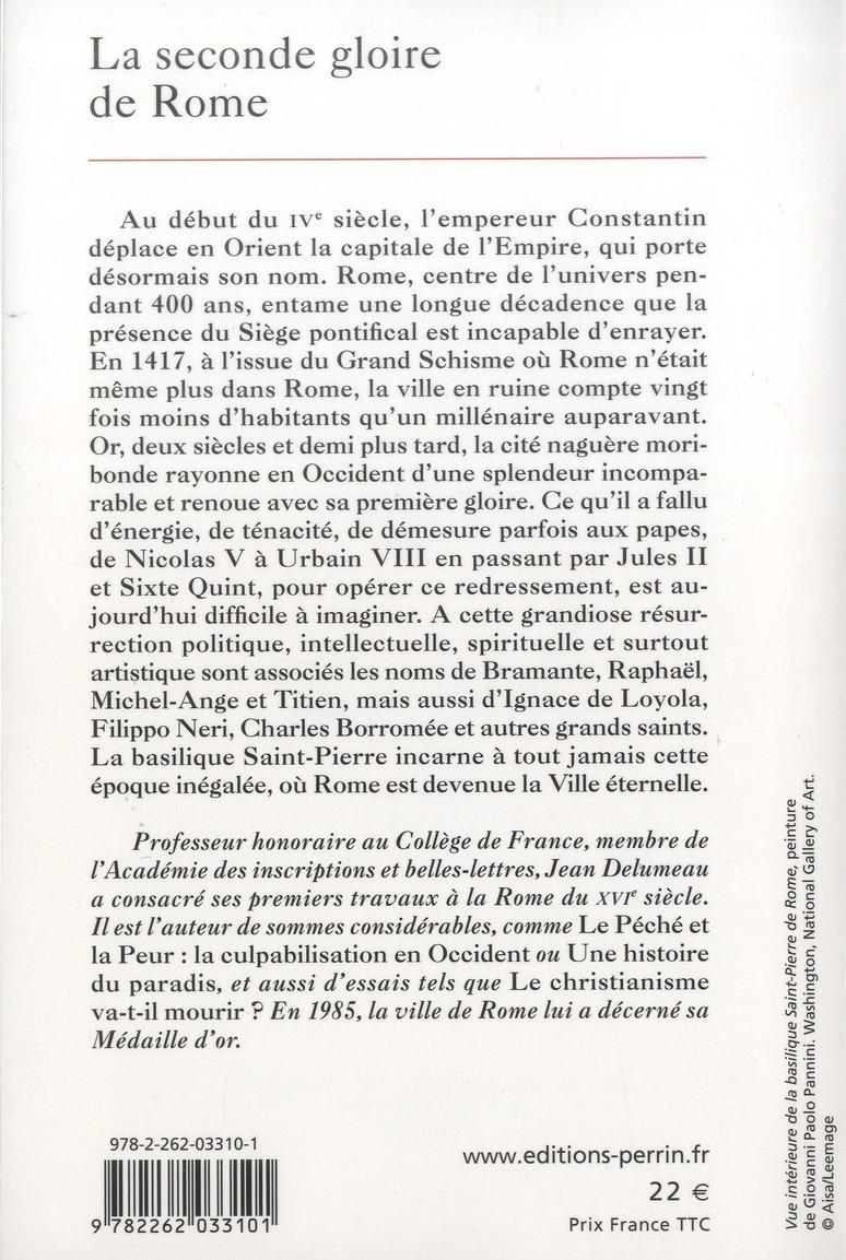 La seconde gloire de Rome ; XVe-XVIIe siècle
