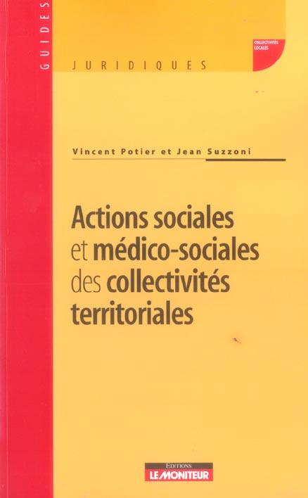 Actions sociale et medico-sociales des collectivites territoriales