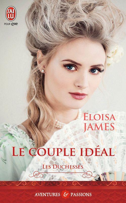 Les duchesses t.2 ; le couple idéal