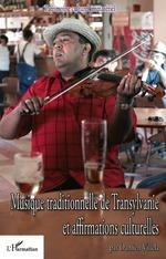 Musique traditionnelle de Transylvanie et affirmations culturelles  - Damiel Villela