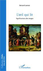 Vente Livre Numérique : L'oeil qui lit  - Bernard Lamizet