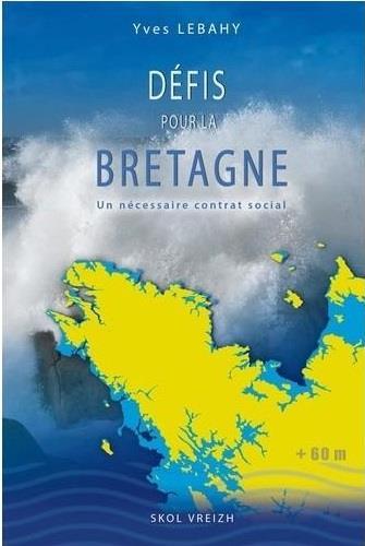 défis pour la Bretagne ? pour un nouveau contrat social