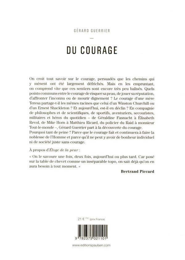 Le courage ; éloge à l'usage des aventuriers et... des héros du quotidien