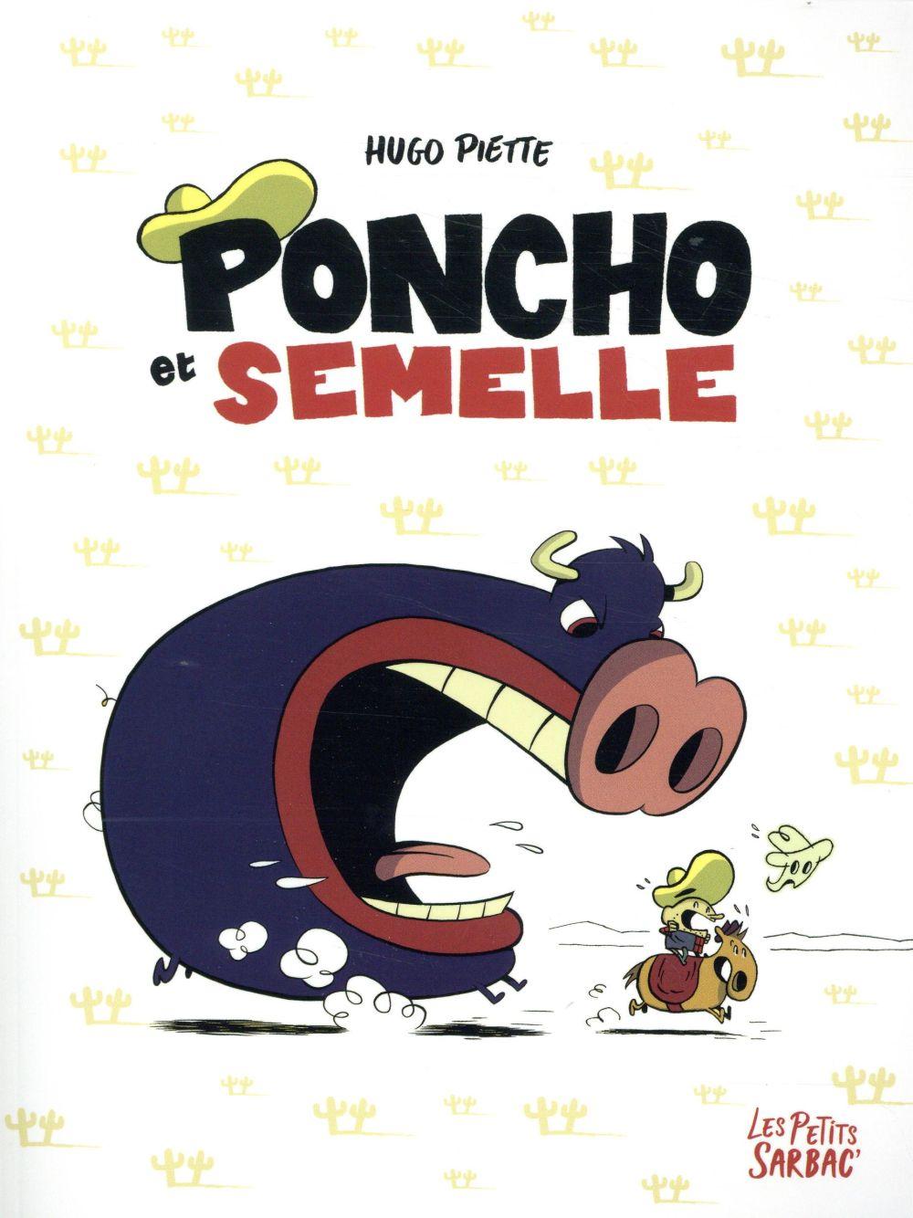 Poncho et Semelle ; Intégrale t.1 à t.3