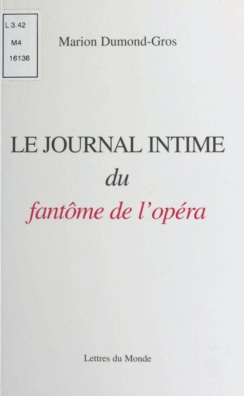 Le journal intime du fantome de l'opera