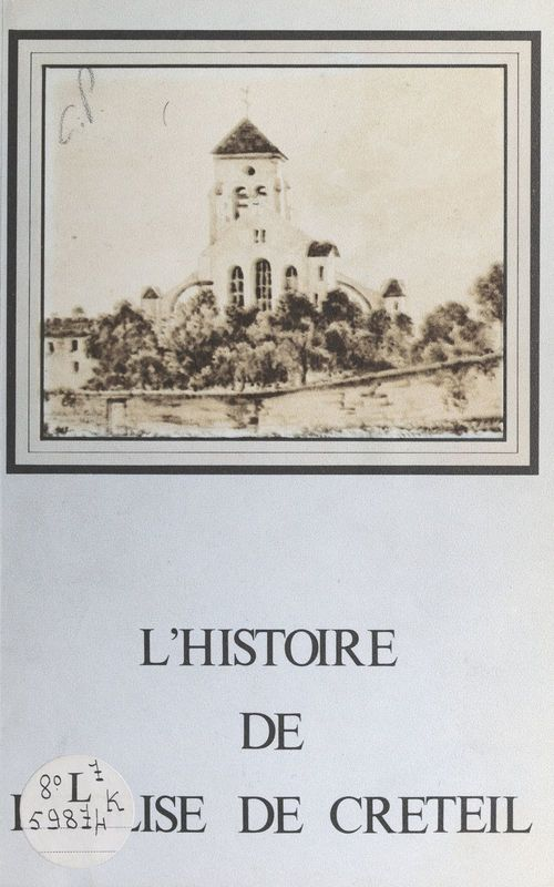 L'histoire de l'église de Créteil