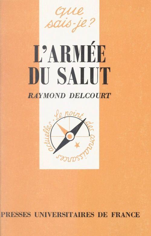 L'Armée du Salut  - Raymond Delcourt