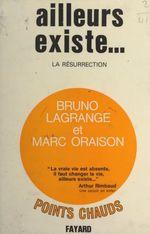 Vente Livre Numérique : Ailleurs existe...  - Bruno Lagrange