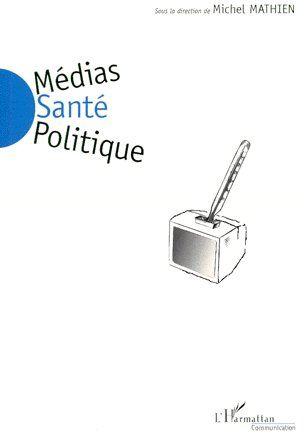 Médias santé politique
