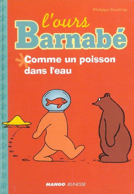 L'ours Barnabé ; comme un poisson dans l'eau