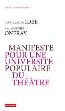 Manifeste pour une université populaire du théâtre