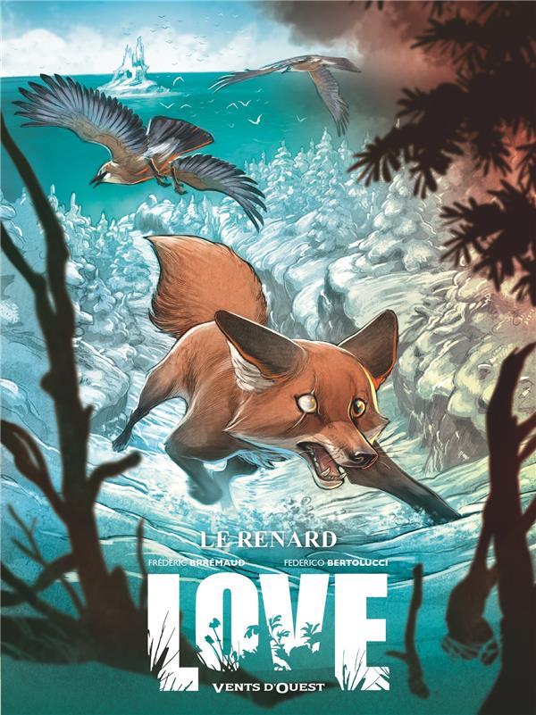 Love T.2 ; le renard