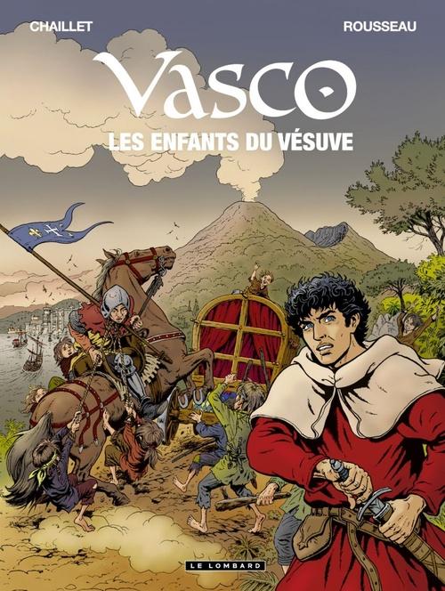 Vasco - tome 25 - Les Enfants du Vésuve  - Dominique Rousseau  - Chaillet  - Gilles Chaillet