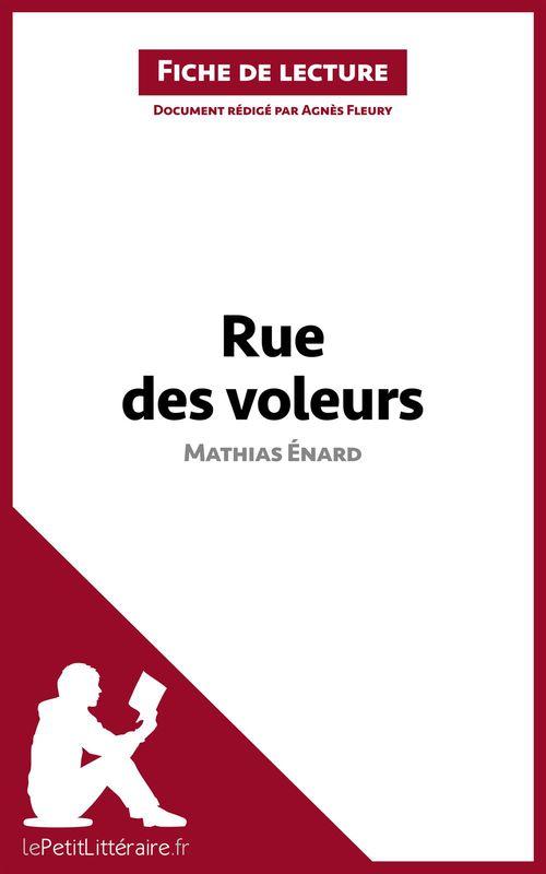 Rue des voleurs, de Mathias Énard ; analyse complète de l'oeuvre et résumé