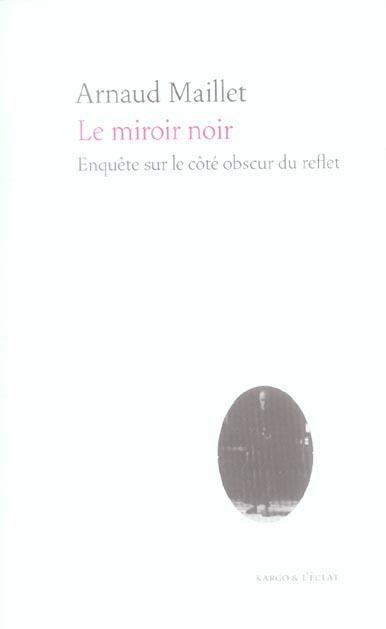 Le miroir noir