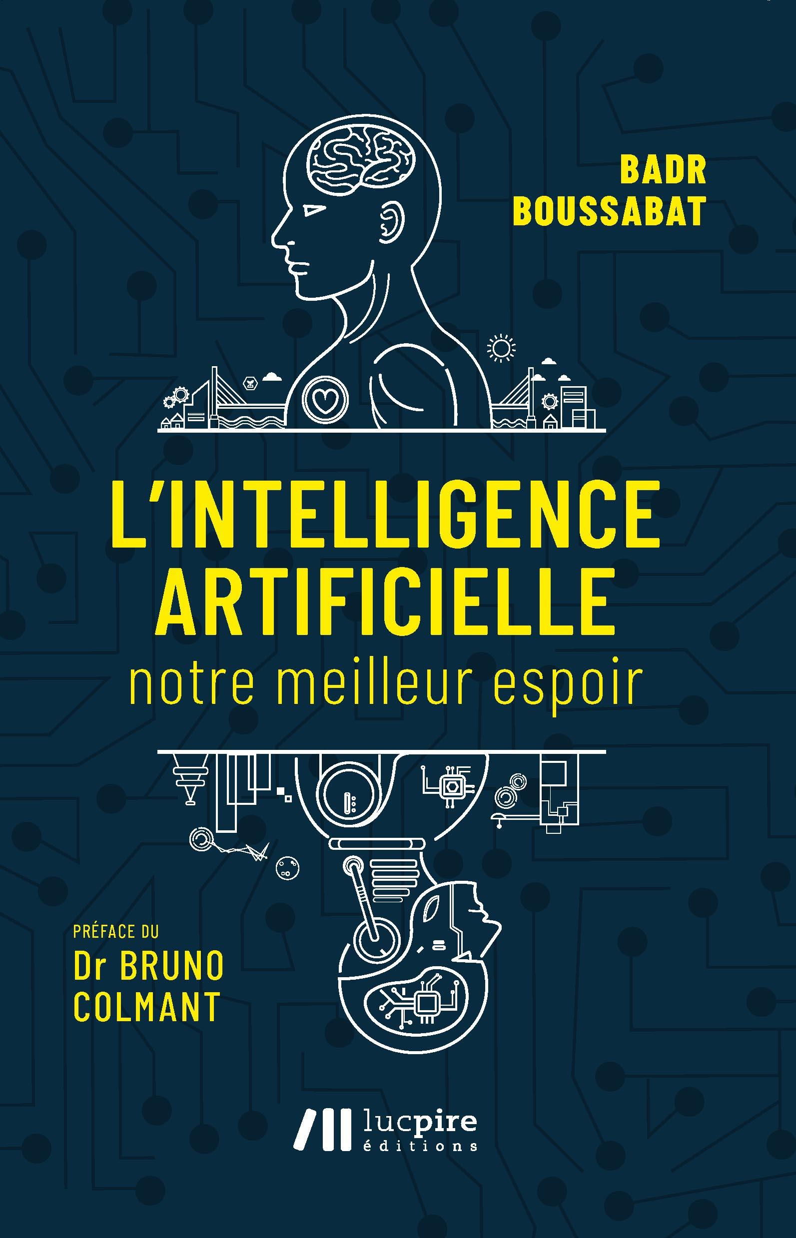 L'intelligence artificielle ; notre meilleur espoir