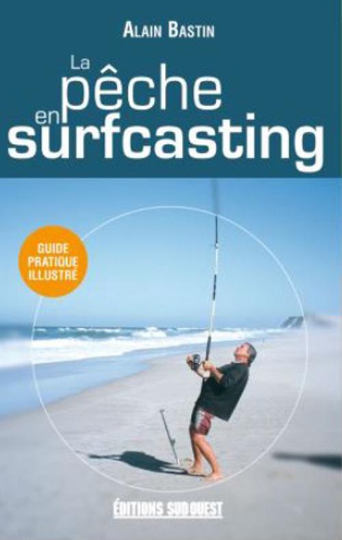La Peche En Surfcasting (Poche)