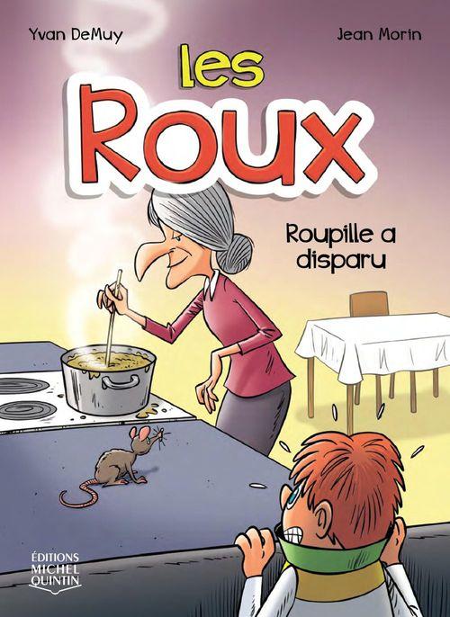 Les Roux 4 - Roupille a disparu