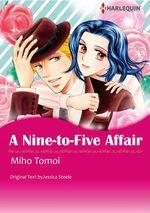 Vente EBooks : Harlequin Comics: A Nine-to-Five Affair  - Jessica Steele - Miho Tomoi