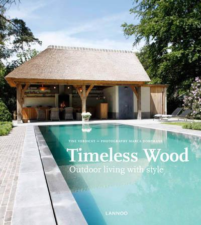 TIMELESS WOOD  -  OUTDOOR LIVING WITH STYLE