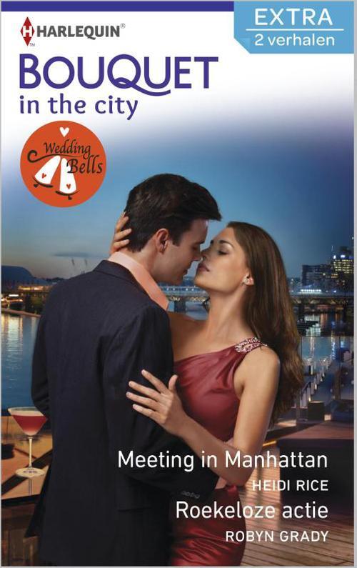 Meeting in Manhattan; Roekeloze actie