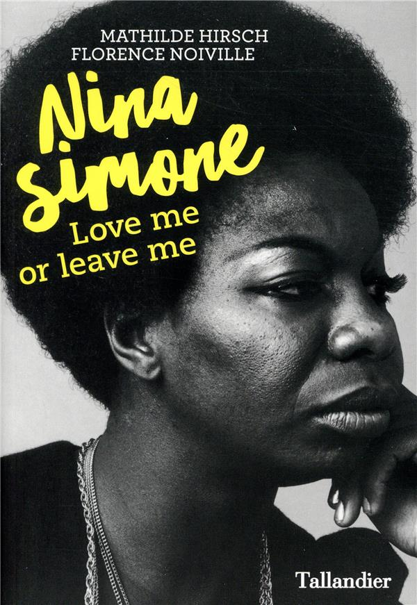 Nina simone ; love me or leave me