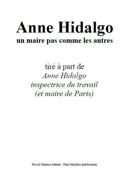 Anne Hidalgo, un maire pas comme les autres