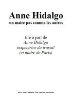 Vente Livre Numérique : Anne Hidalgo, un maire pas comme les autres  - Ouvrage COLLECTIF