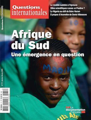 Revue questions internationales N.71 ; l'Afrique du Sud