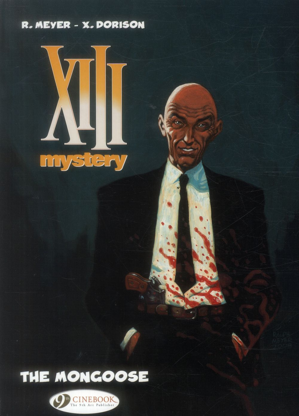 XIII Mystery t.1 ; the Mongoose