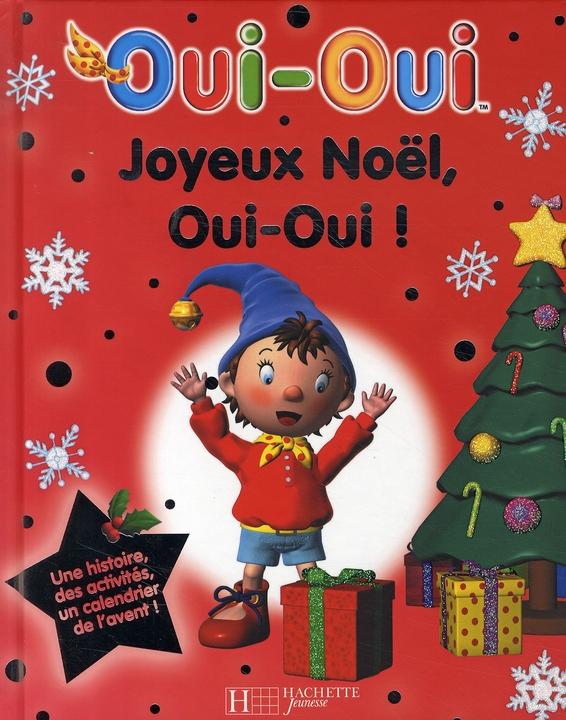 Joyeux Noel, Oui-Oui !