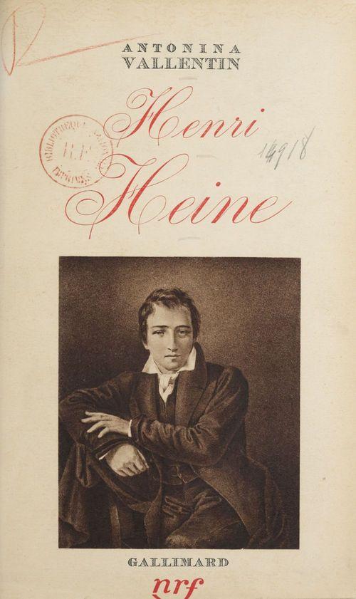 Henri Heine  - Antonina Vallentin