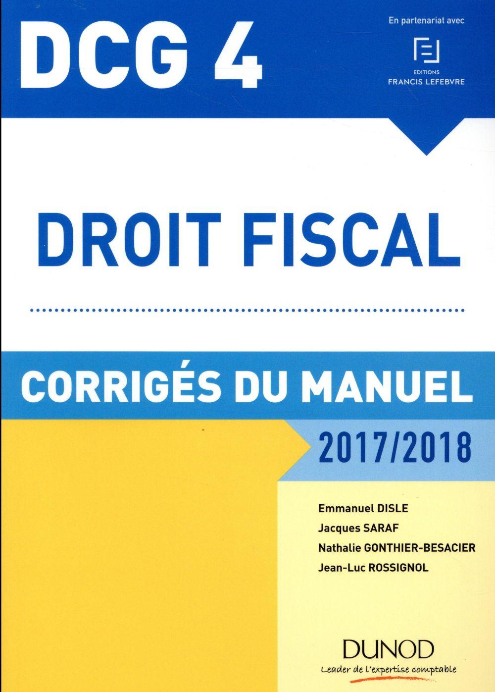 DCG4 ; droit fiscal ; corrigés du manuel (édition 2017/2018)