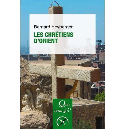 LES CHRETIENS D'ORIENT