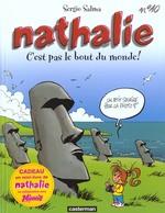 Couverture de Nathalie t.10 ; c'est pas le bout du monde