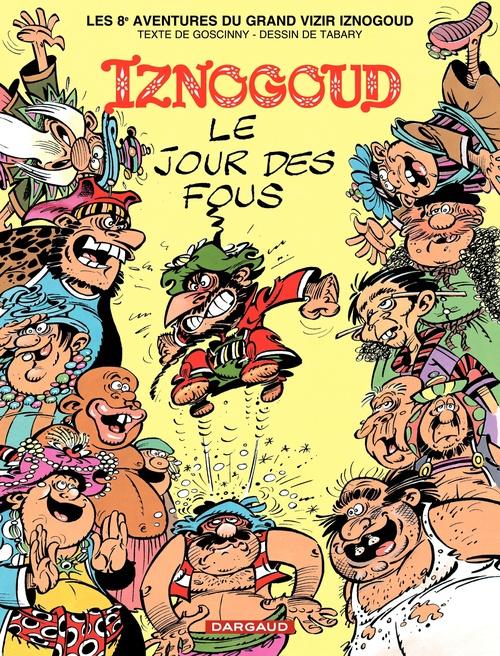 Iznogoud T.8 ; le jour des fous