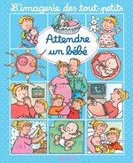 Vente Livre Numérique : Attendre un bebe  - Nathalie Bélineau - Sylvie Michelet - Émilie Beaumont