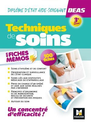 Technique de soins en fiches mémos ; diplôme d'Etat aide-soignant DEAS (3e édition)