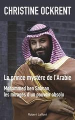 Vente EBooks : Le Prince mystère de l'Arabie  - Christine Ockrent