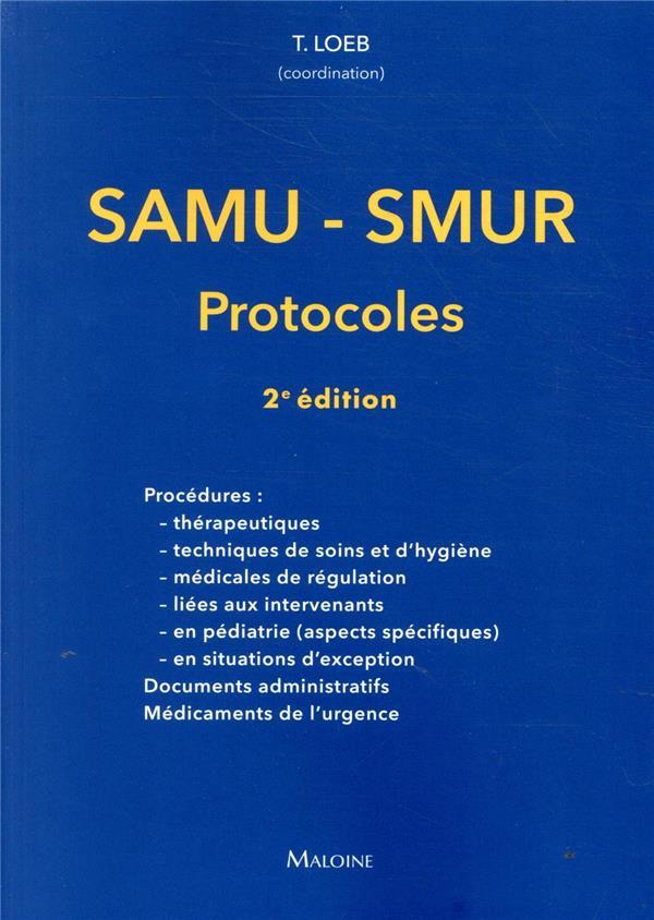 Samu-smur - les protocoles 2e ed.