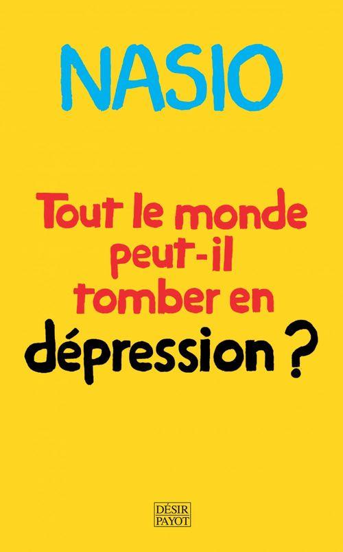 Tout le monde peut-il tomber en dépression ?
