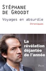 Vente EBooks : Voyages en absurdie  - Stéphane De Groodt